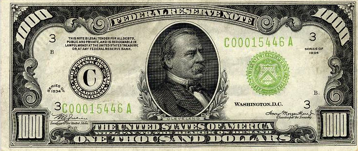 Grover Cleveland On Money: $1,000 - One Thousand Dollar Bill